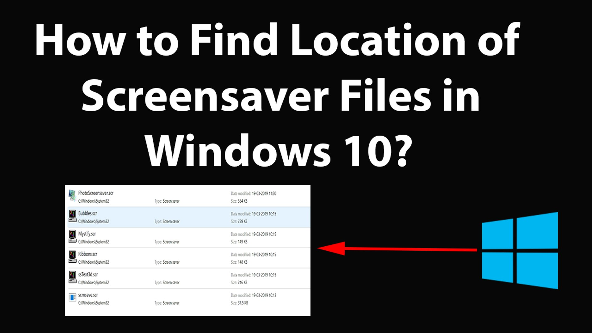 How to Find Location of Screensaver Files in Windows 10?