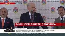 MHP Lideri Bahçeli Çankırı'da