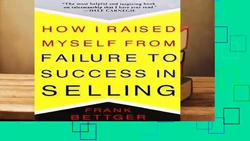 Any Format For Kindle  How I Raised Myself From Failure to Success in Selling by Frank Bettger
