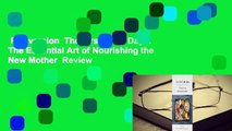 Full version  The First Forty Days: The Essential Art of Nourishing the New Mother  Review