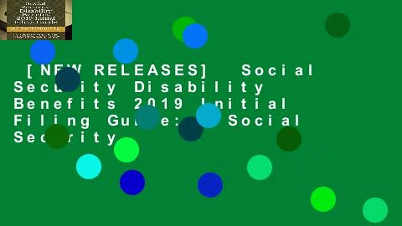 [NEW RELEASES]  Social Security Disability Benefits 2019 Initial Filing Guide: A Social Security