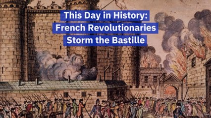 When The French Stormed The Bastille