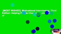 [MOST WISHED]  Motivational Interviewing, Third Edition: Helping People Change (Applications of