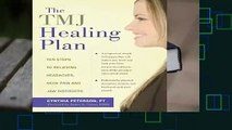 [GIFT IDEAS] TMJ Healing Plan: Ten Steps to Relieving Headaches, Neck Pain and Jaw Disorders