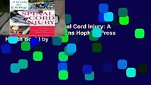 About For Books  Spinal Cord Injury: A Guide for Living (A Johns Hopkins Press Health Book) by