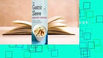 [Read] The Gastric Sleeve Bariatric Cookbook: Easy Meal Plans and Recipes to Eat Well & Keep the