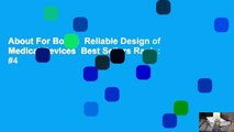 About For Books  Reliable Design of Medical Devices  Best Sellers Rank : #4