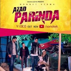 Angali Raghav : Azad Parinda | Nitin Chhillar | B Paras | Latest Haryanvi songs Haryanavi 2019