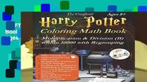 [GIFT IDEAS] Harry Potter Coloring Math Book Multiplication and Division (B) Ages 8+: Multiplying