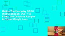 Online The Everyday DASH Diet Cookbook: Over 150 Fresh and Delicious Recipes to Speed Weight Loss,