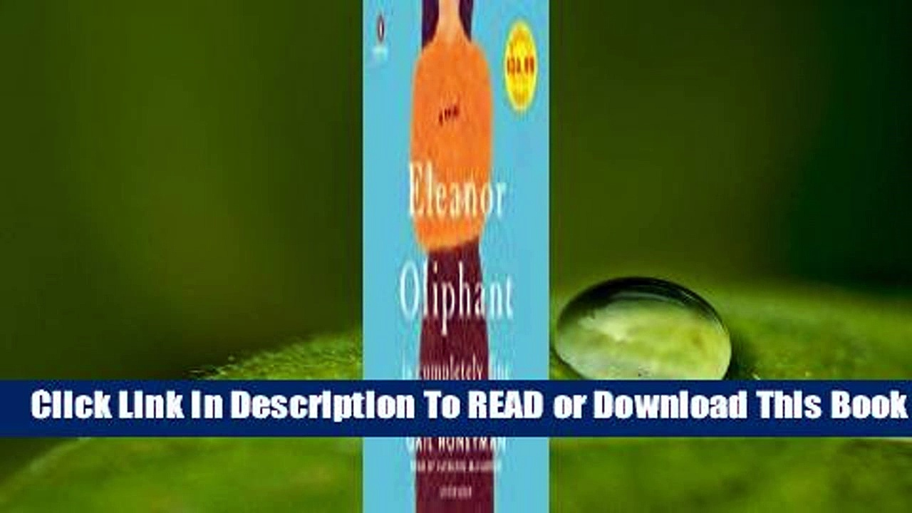 Full E-book Eleanor Oliphant Is Completely Fine  For Trial
