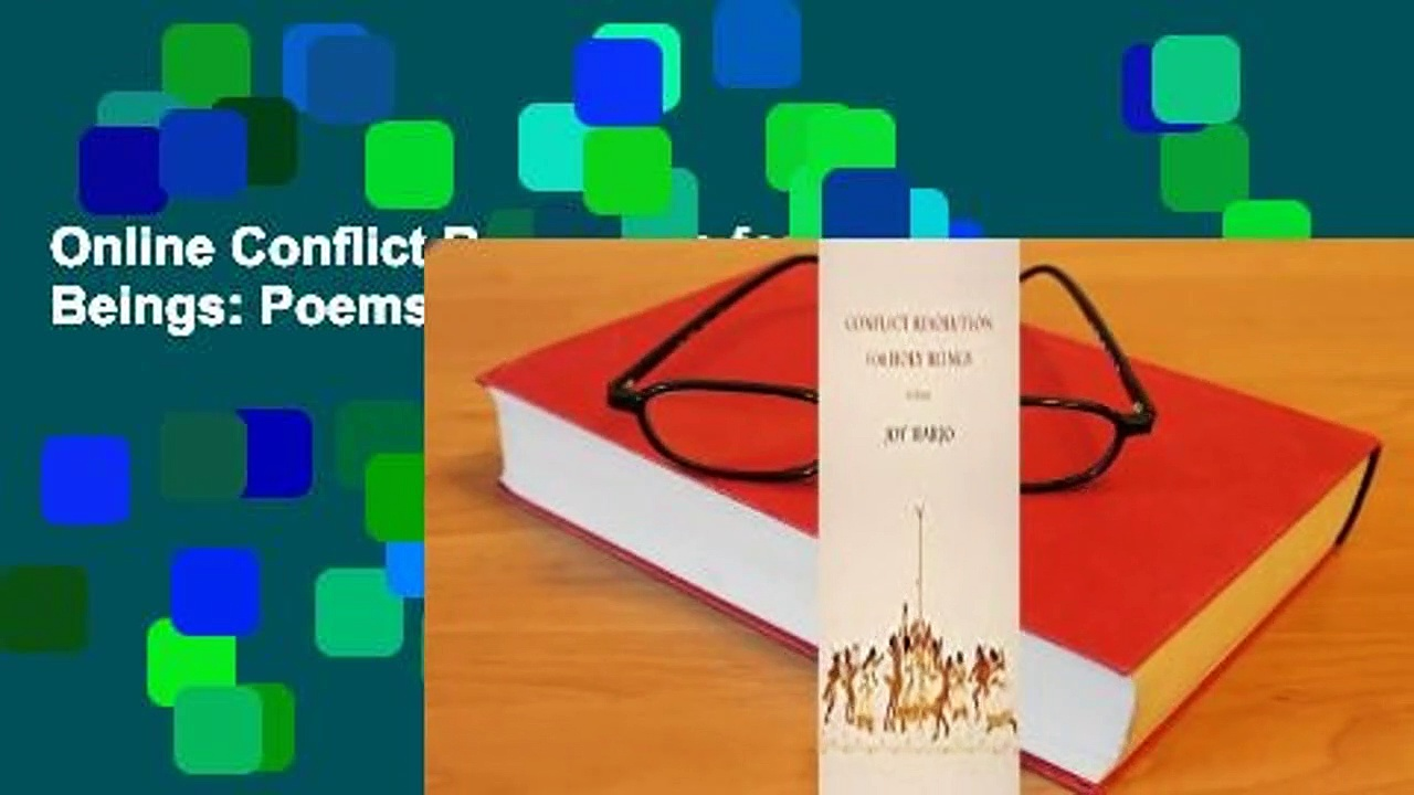 Online Conflict Resolution for Holy Beings: Poems  For Trial