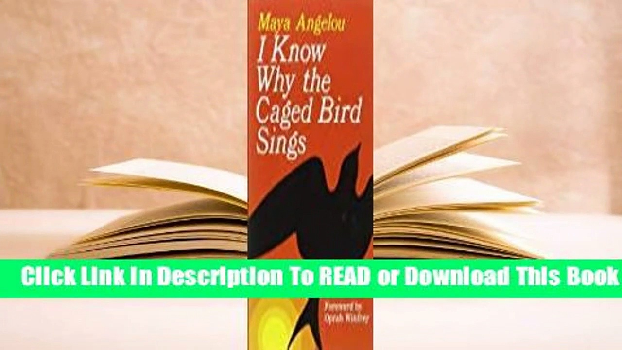 Full E-book I Know Why the Caged Bird Sings  For Trial