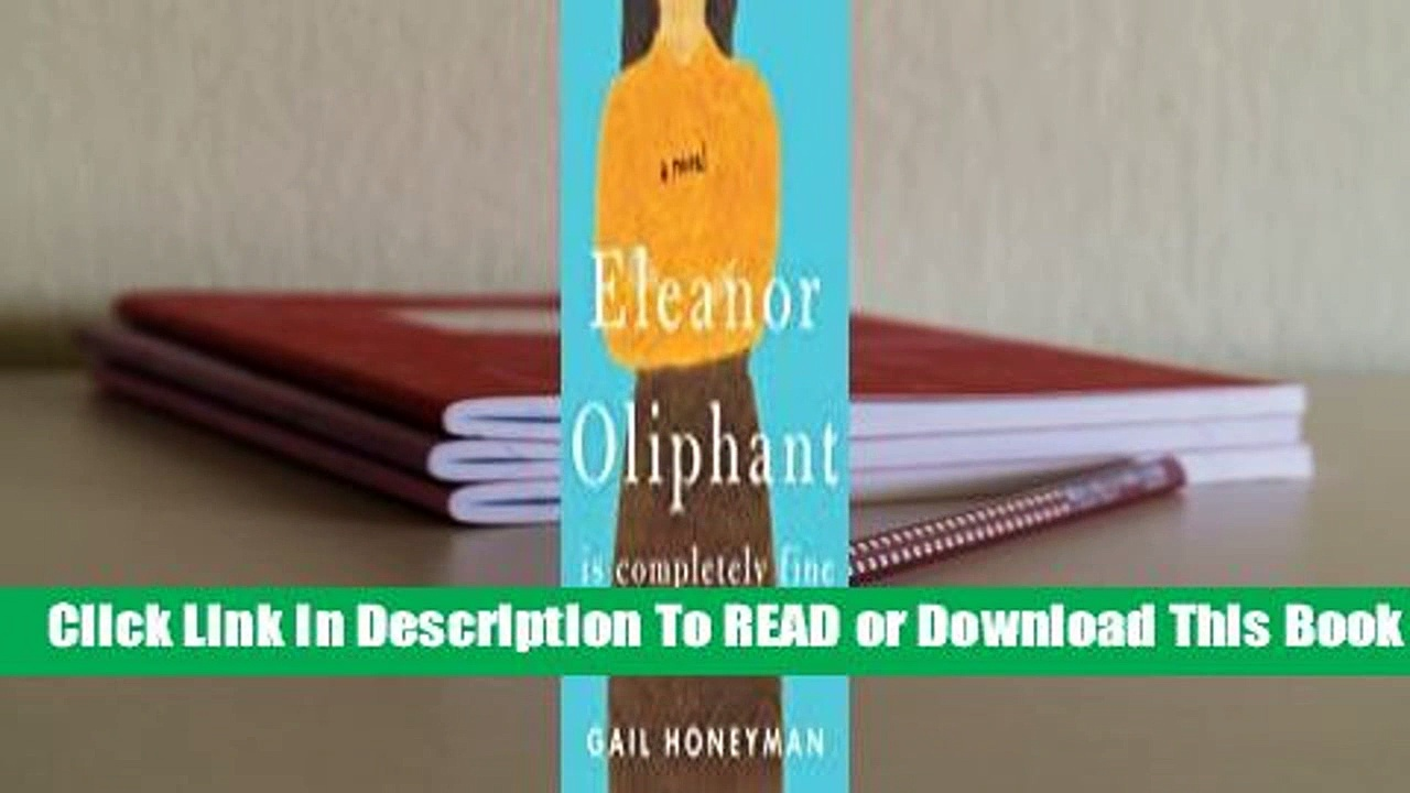 Online Eleanor Oliphant Is Completely Fine  For Online