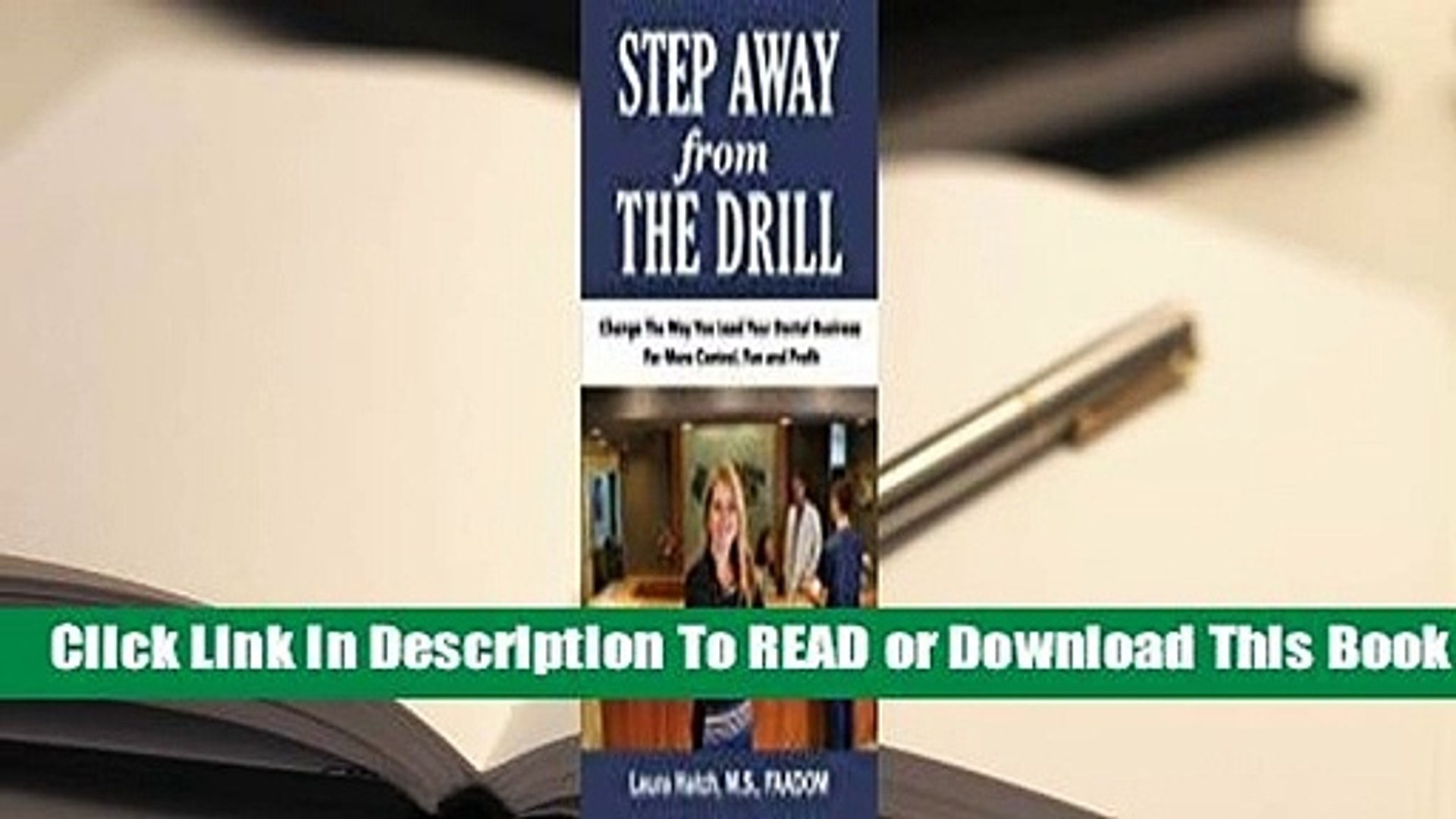 Full E-book Step Away from the Drill: Your Dental Front Office Handbook to Accelerate Training and
