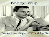 Bobby Troup - The Distinctive Style Of Bobby Troup - Rare-Jazz/Swing - Full Album - Remastered 2019