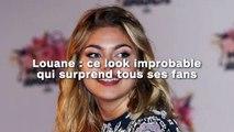 Louane : ce look improbable  qui surprend tous ses fans !
