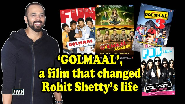 'GOLMAAL', a film that changed Rohit Shetty's life