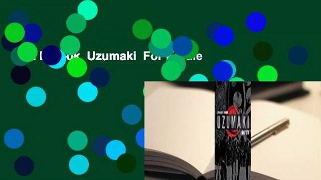 Full E-book  Uzumaki  For Kindle