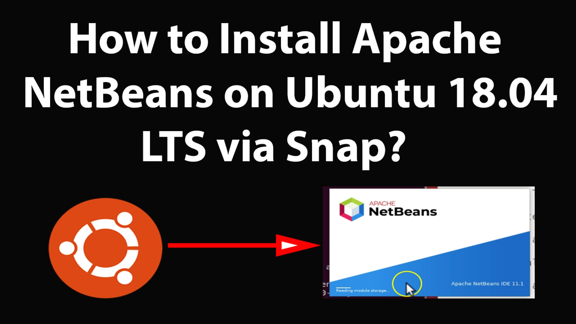 How to Install Apache NetBeans on Ubuntu 18 04 LTS via Snap?