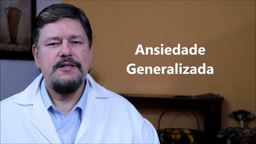 Ansiedade Generalizada | Dr Eduardo Adnet Psiquiatra e Nutrólogo. Rio de Janeiro. Brasil