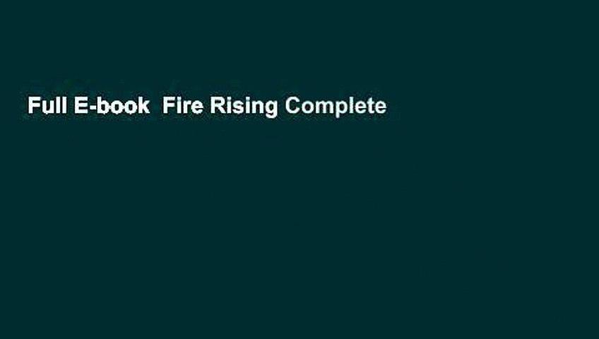 Full E-book  Fire Rising Complete