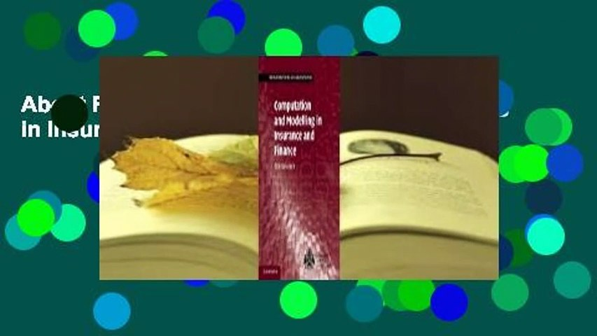 About For Books  Computation and Modelling in Insurance and Finance Complete