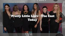 'Pretty Little Liars': Where Are They Now?