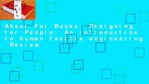 About For Books  Designing for People: An introduction to human factors engineering  Review