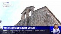 Vols de cloches en série dans les chapelles du Var