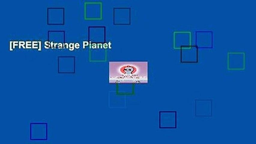 [FREE] Strange Planet