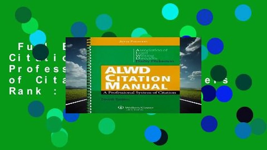 Full E-book  ALWD Citation Manual: A Professional System of Citation  Best Sellers Rank : #3