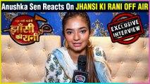 Anushka Sen REACTS On Her Show Jhansi Ki Rani Going Off-Air | EXCLUSIVE