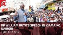 DP Ruto's Speech at Kiamaiko, Nairobi county