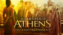 Metropolis: Athens: Cradle of Democracy