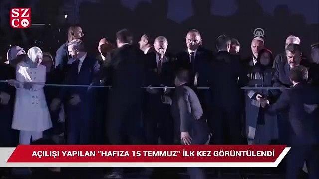 Erdoğan, Hafıza 15 Temmuz'u açtı