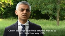 Sadiq Khan after London attack