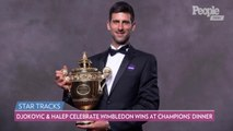 Novak Djokovic and Simona Halep Celebrate 'Magical' Wimbledon Victories at Champions Dinner