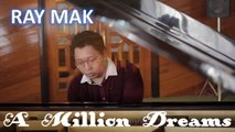 The Greatest Showman - A Million Dreams Piano by Ray Mak