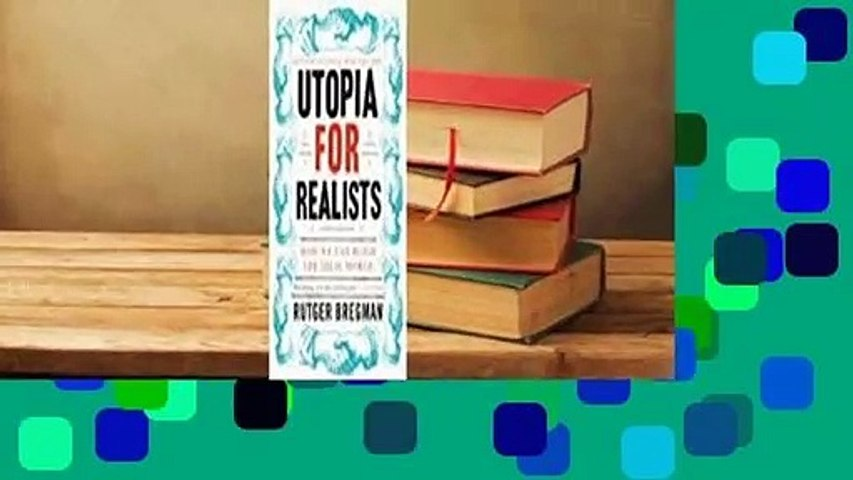 Full E-book Utopia for Realists: How We Can Build the Ideal World  For Kindle