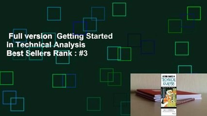 Full version  Getting Started in Technical Analysis  Best Sellers Rank : #3