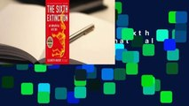 Full E-book  The Sixth Extinction: An Unnatural History  Review