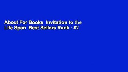 About For Books  Invitation to the Life Span  Best Sellers Rank : #2