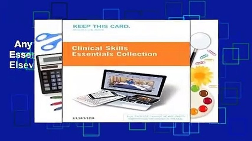 Any Format For Kindle  Clinical Skills Essentials Collection Access Code by Elsevier