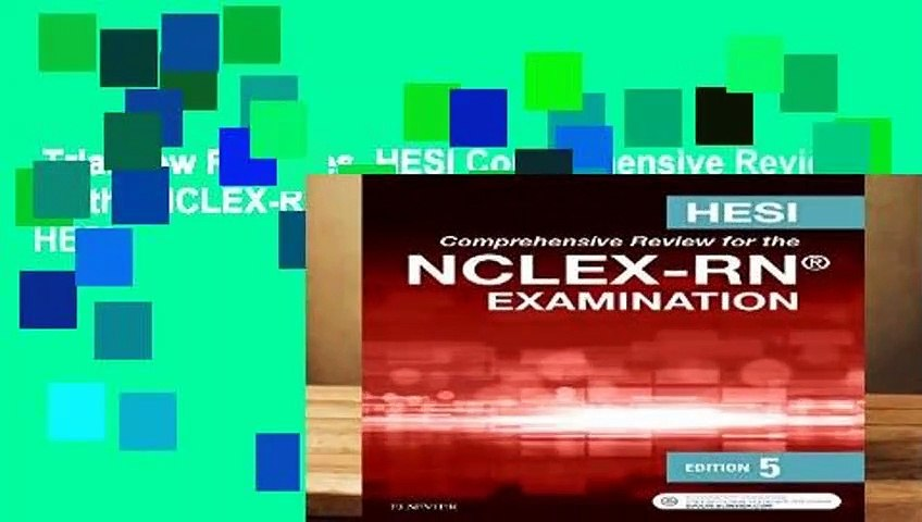 Trial New Releases  HESI Comprehensive Review for the NCLEX-RN Examination, 5e by HESI