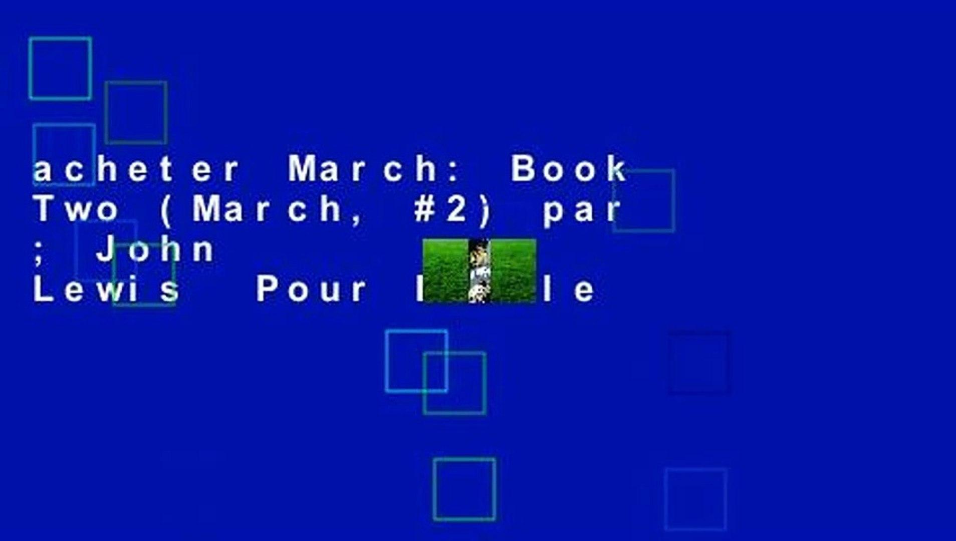 acheter March: Book Two (March, #2) par ; John             Lewis  Pour Kindle