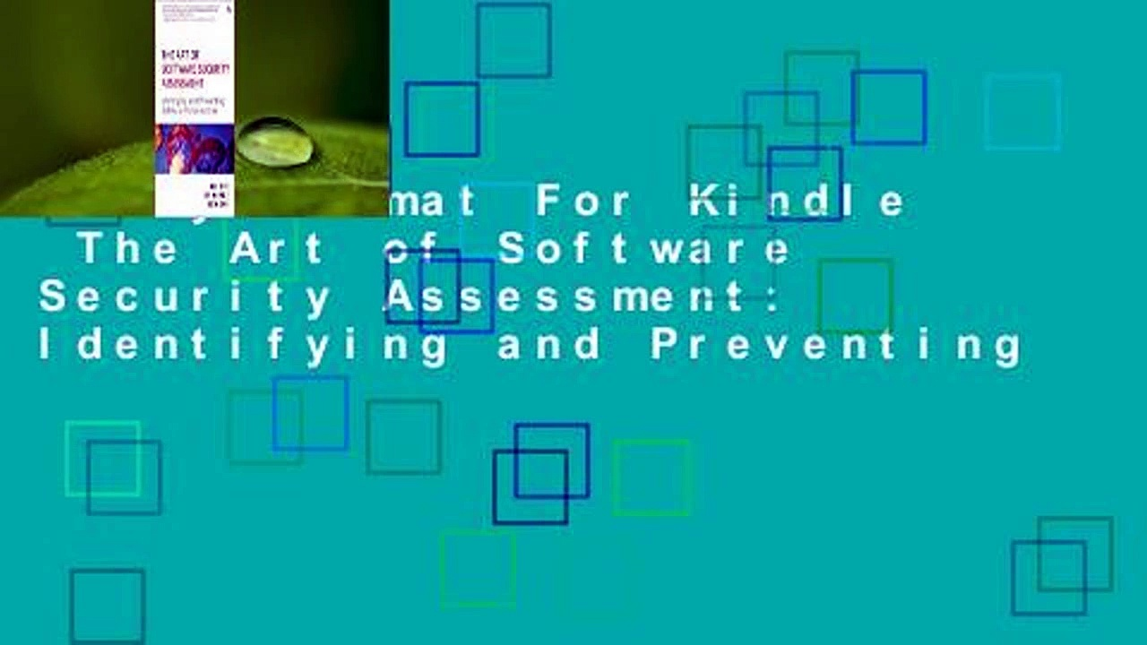 Any Format For Kindle  The Art of Software Security Assessment: Identifying and Preventing
