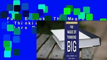 Full E-book  The Magic of Thinking Big  Best Sellers Rank : #2