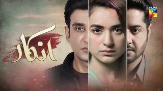 Inkaar Episode 19 Watch Online Inkaar Episode #19 HUM TV Drama 15 July 2019