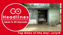 Top News Headlines of the Hour (16 July, 12:20 PM)